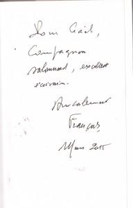 La belle dédicace de Francois Boulay faites en fin de salon à mon égard dans son livre