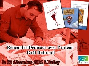 Dédicace Gael Dubreuil Belley