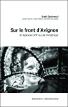 front_avignon_gael_dubreuil_audrey_michel_anthony_dall agnol_fred pierre_edition ao