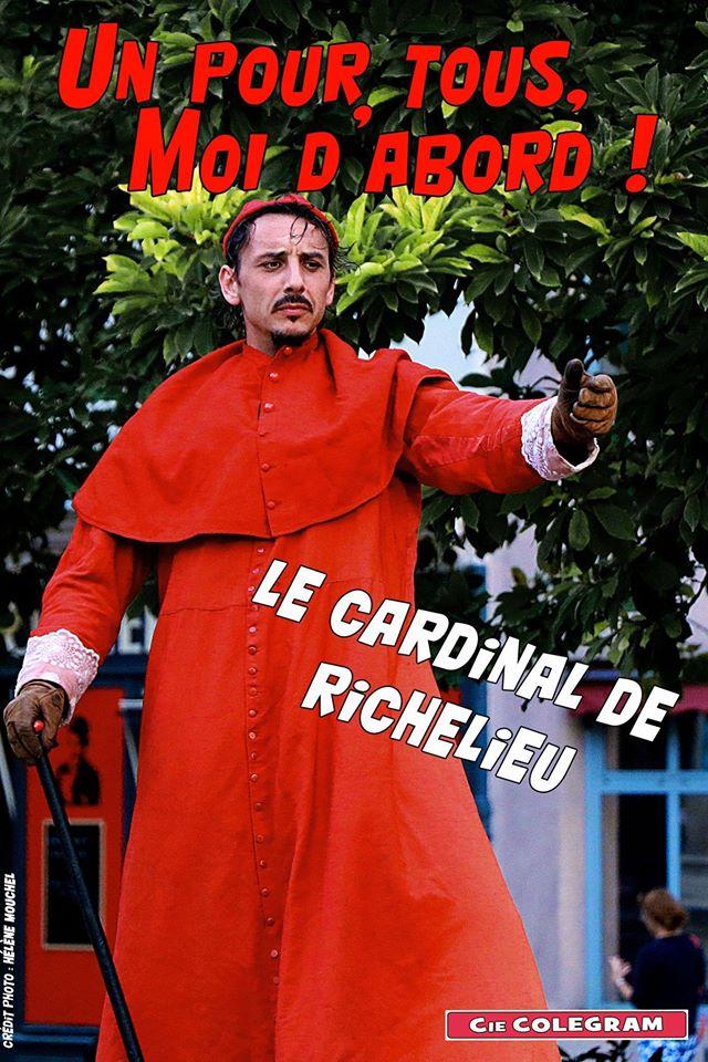 cardinal-de-richelieu-gael-dubreuil-un-pour-tous-moi-d-abord-cie-colegram
